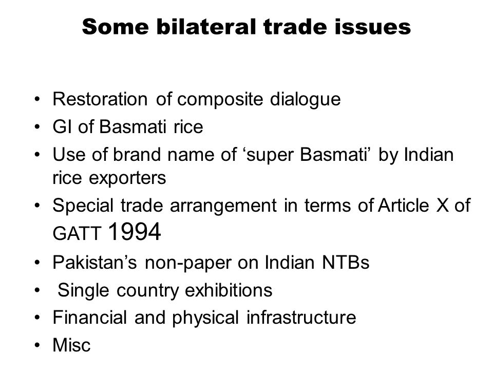 Some bilateral trade issues