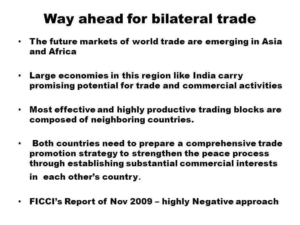 Way ahead for bilateral trade