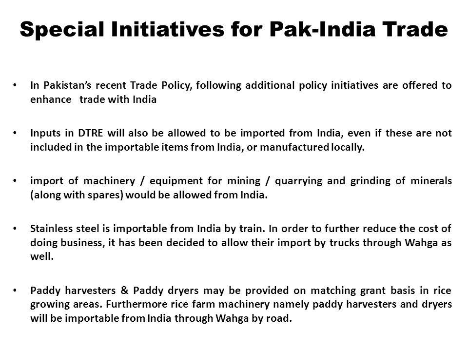 Special Initiatives for Pak-India Trade