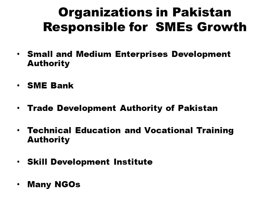 Organizations in Pakistan Responsible for SMEs Growth
