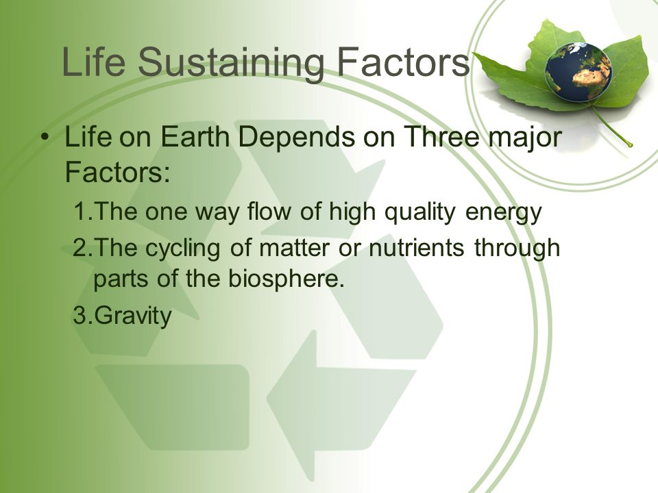 Life Sustaining Factors