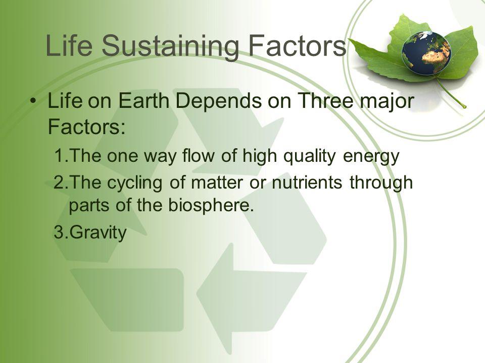 Life Sustaining Factors