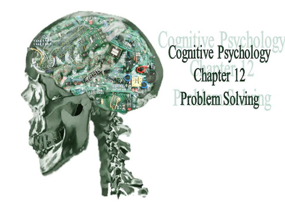 psychology problem solving Steps in problem solving problem interpretation involves defining a problem by reading the chapter in the psychology text before attempting to answer the.