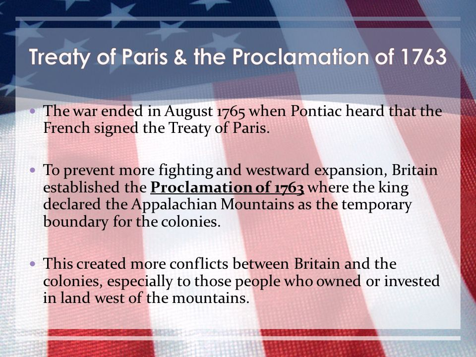 Treaty of Paris & the Proclamation of 1763
