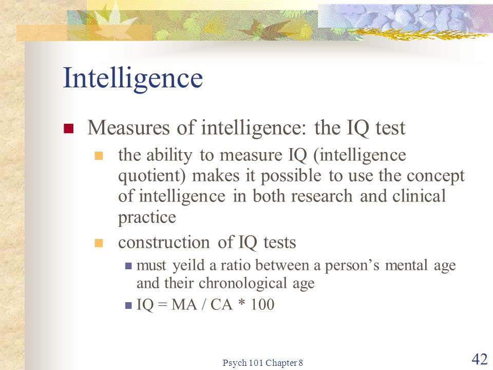 a research on measuring intelligence through an iq test Not an accurate measure the test that has today evolved as the iq test was   one of the intelligence tests described in your course readings and research.
