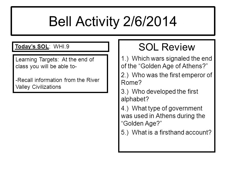 Bell Activity 2/6/2014 SOL Review