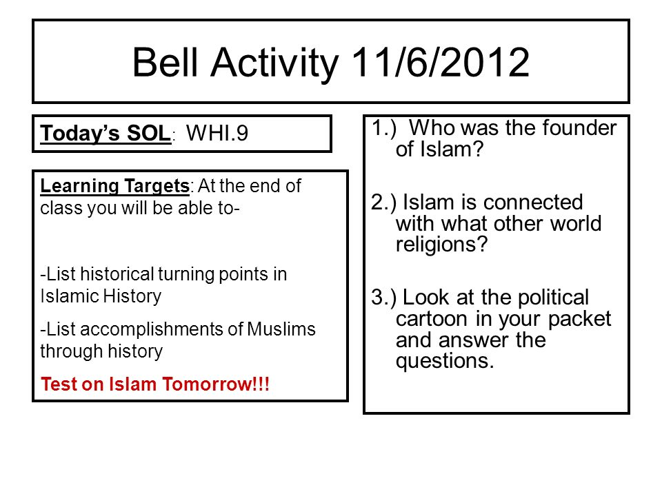 Bell Activity 11/6/2012 Today's SOL: WHI.9