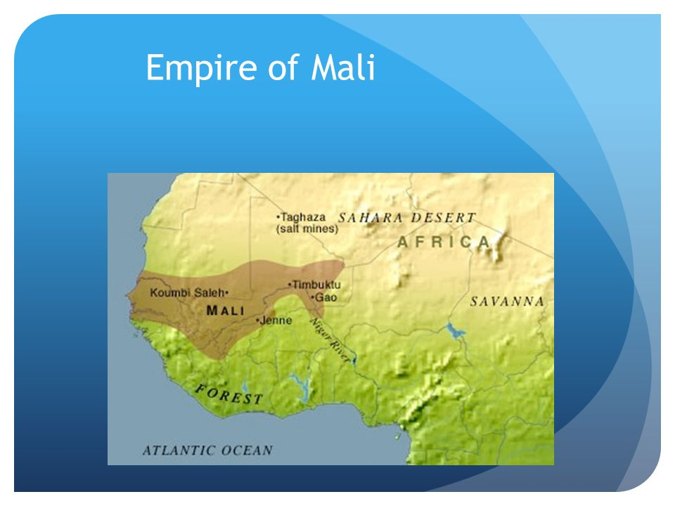 the empire of mali Mali empire also historically referred to as the manden kurufaba, was a mandinka/bambara empire in west africa from c 1230 to c 1600 the empire was founded by sundiata keita and became.