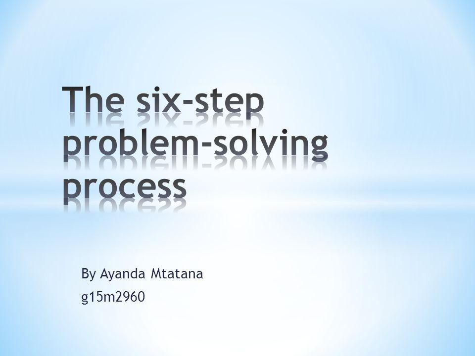 six step problem solving