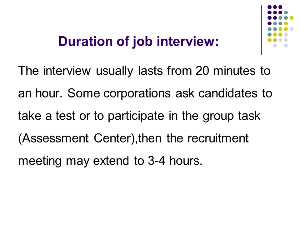 how to ask about duration of interview