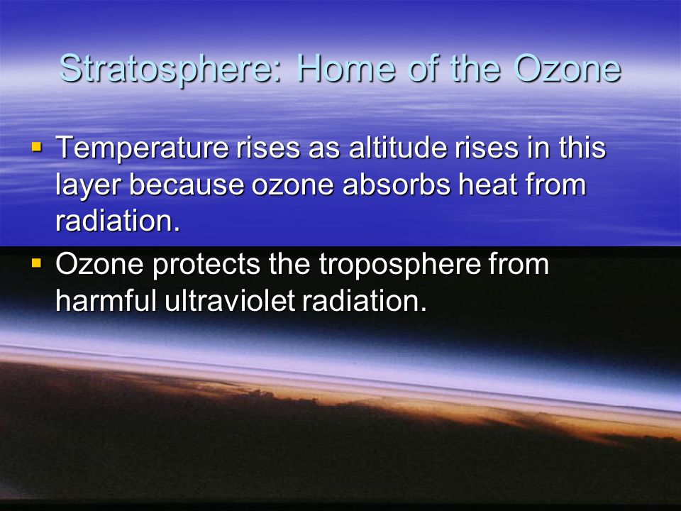 Stratosphere: Home of the Ozone