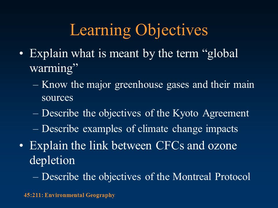 objectives of global warming Global climate change the actions we take today will influence future greenhouse gas emissions and the magnitude of warming the climate change curriculum.