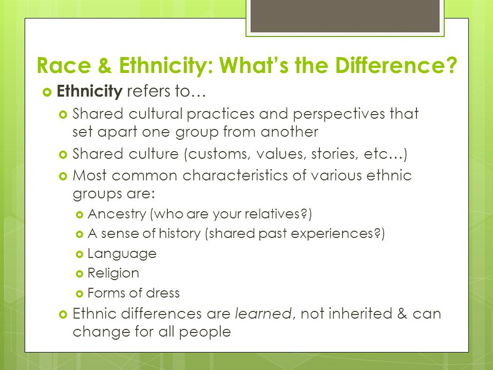 Race & Ethnicity: What's the Difference