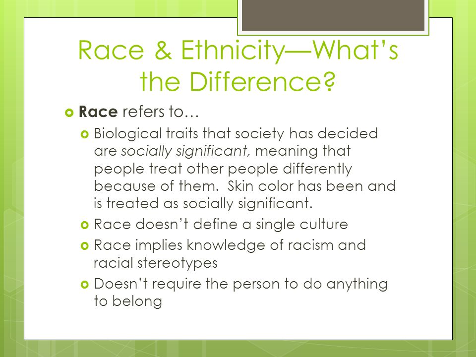Race & Ethnicity—What's the Difference