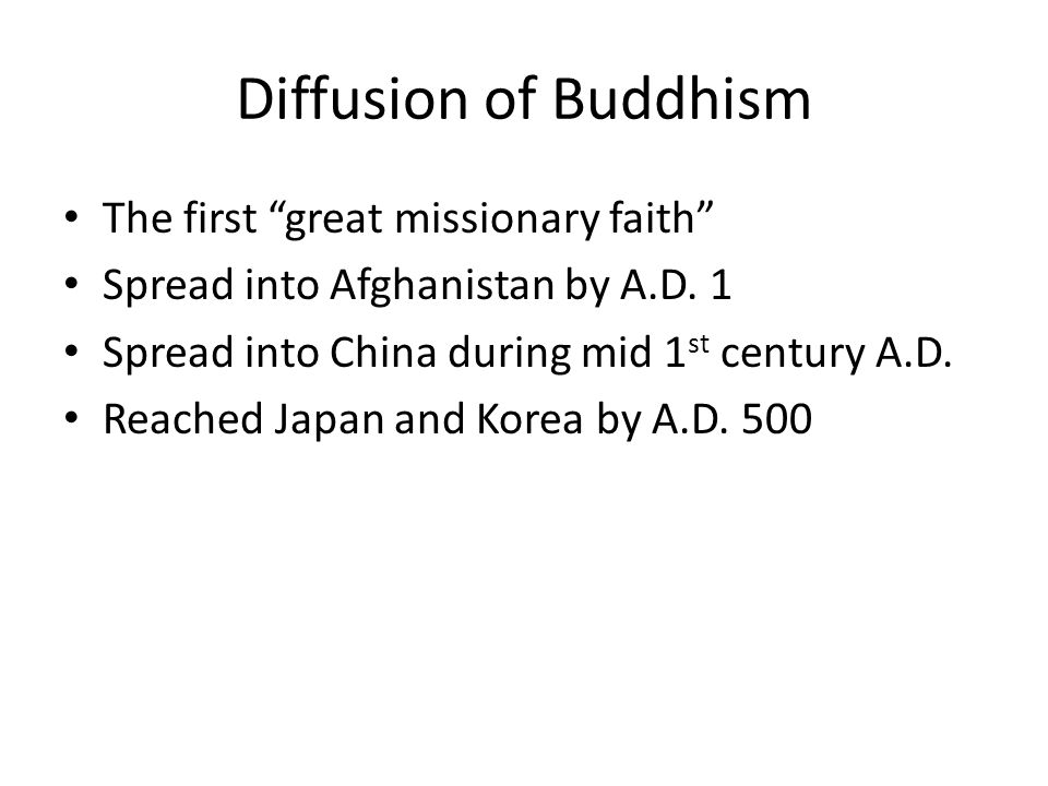 diffusion of christianity and buddhism during Read here about the rest of his reign, during which he erected monuments and temples to the buddha, spreading the faith and making buddhism a world religion report broken link if you like our content, please share it on social media.