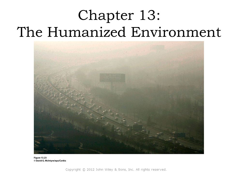 Chapter 13: The Humanized Environment