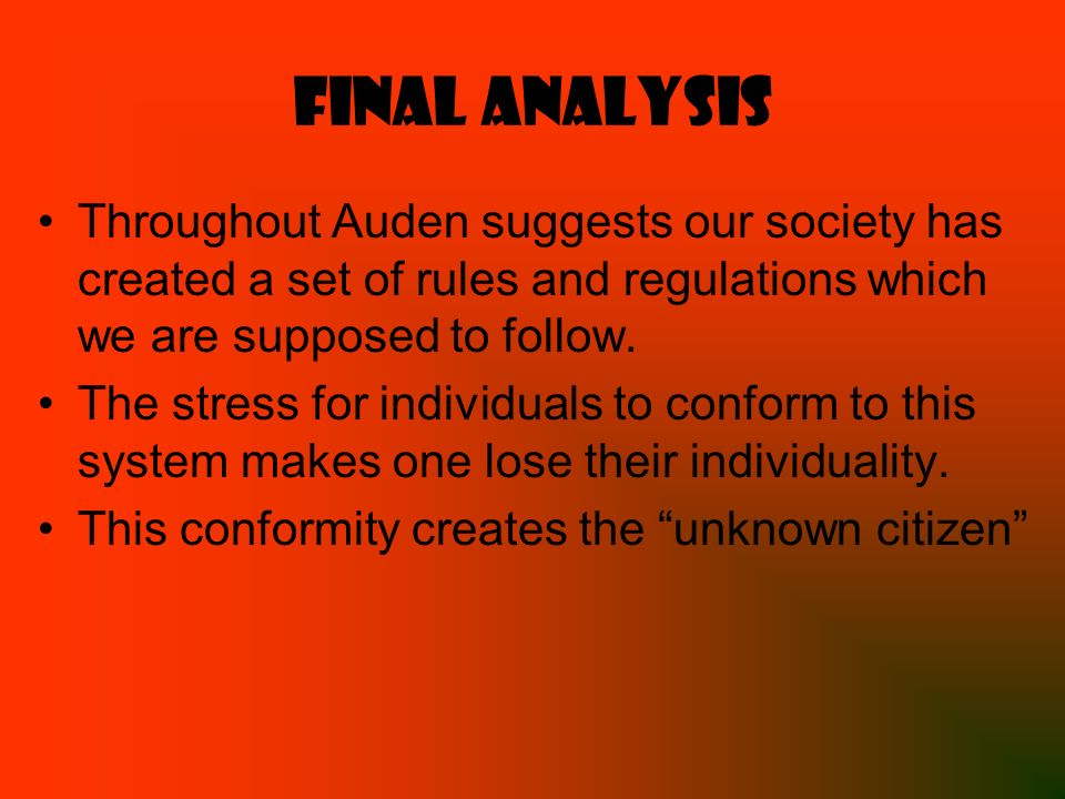 analysis auden the man Analysis of wh auden's 'petition w h auden is considered to be both a controversial and influential poet if god is supposed to be the enemy of no man.