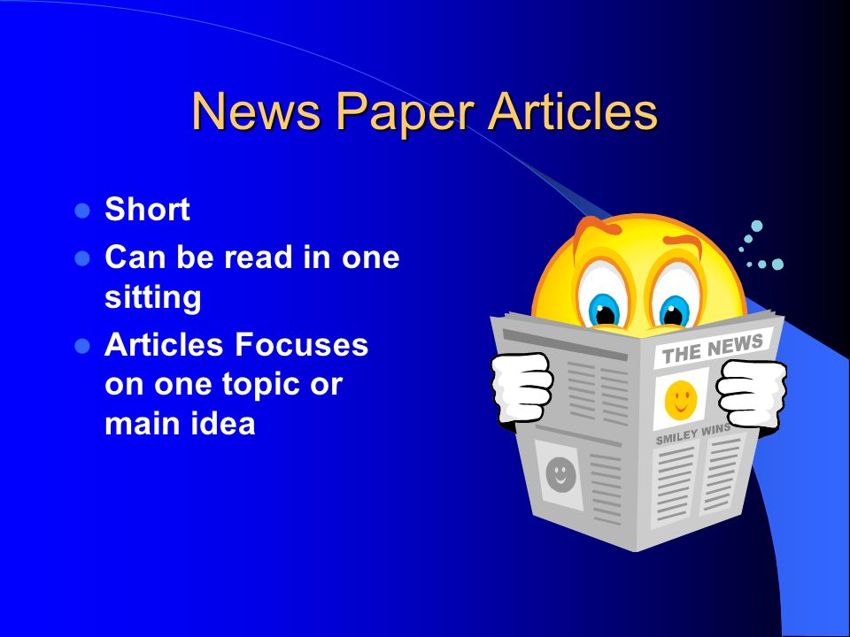 News Paper Articles Short Can be read in one sitting