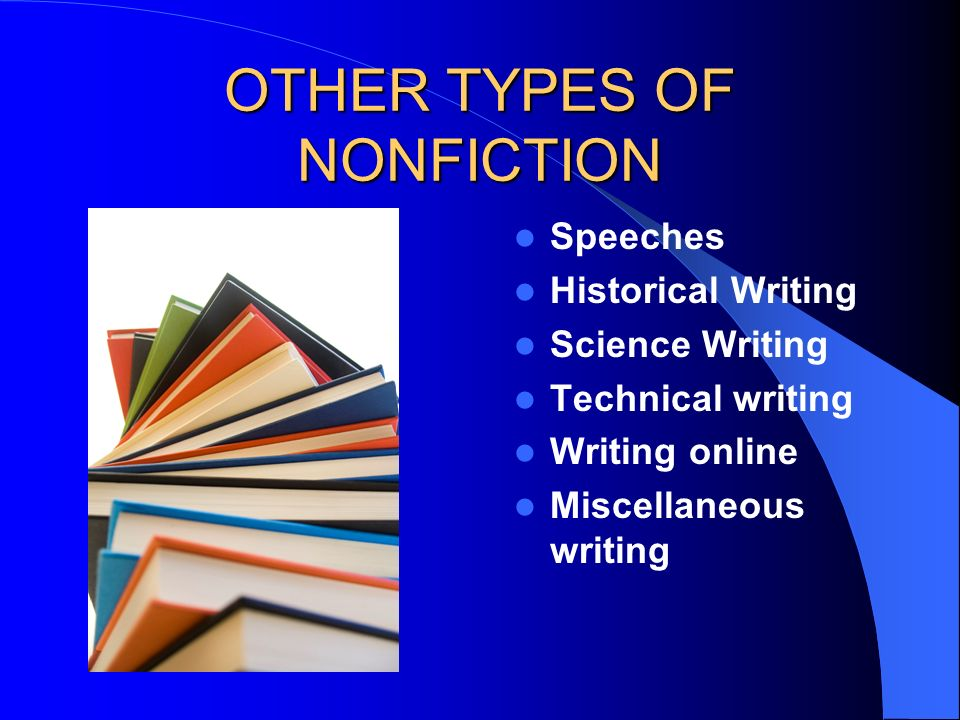 OTHER TYPES OF NONFICTION