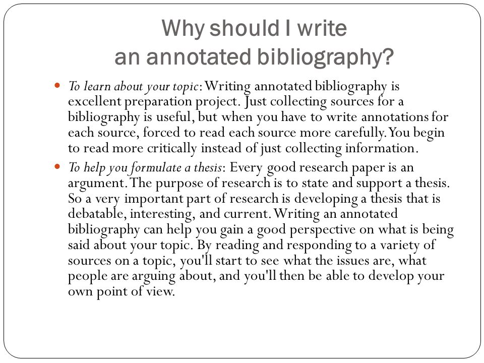 writing a good annotated bibliography Exclusive help in formatting your annotated bibliographies an annotated bibliography is often a good and pragmatic preamble to a profound research project.