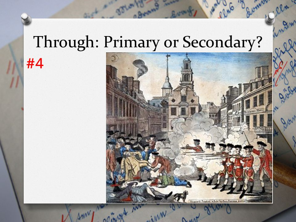 Through: Primary or Secondary