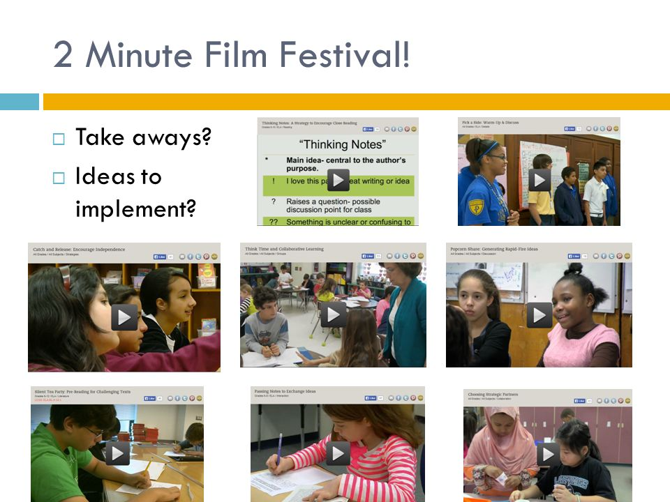 2 Minute Film Festival! Take aways Ideas to implement