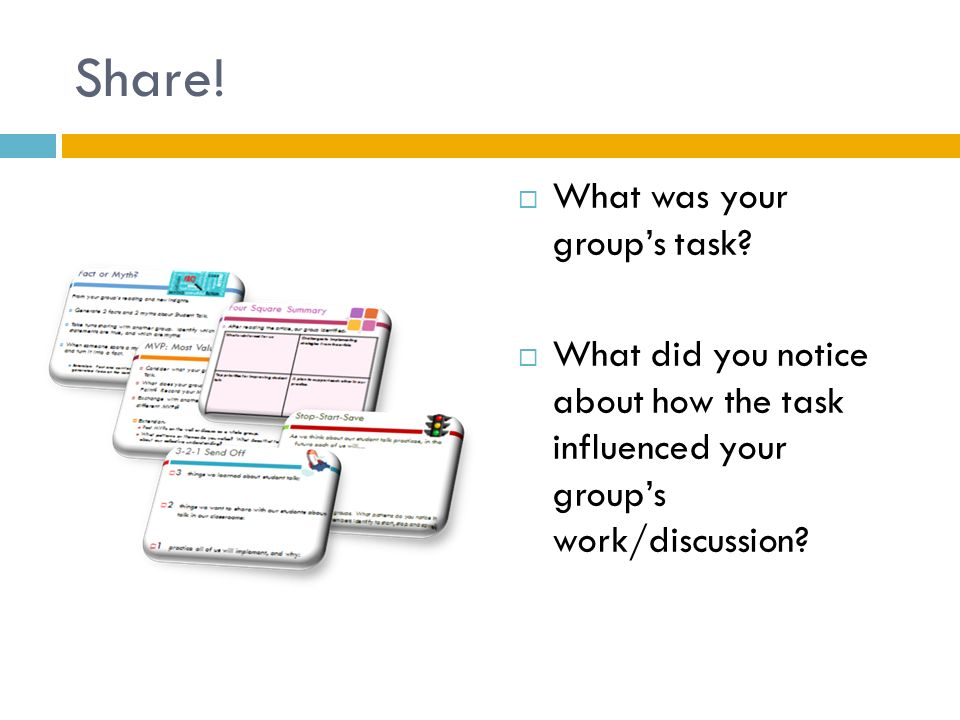 Share! What was your group's task