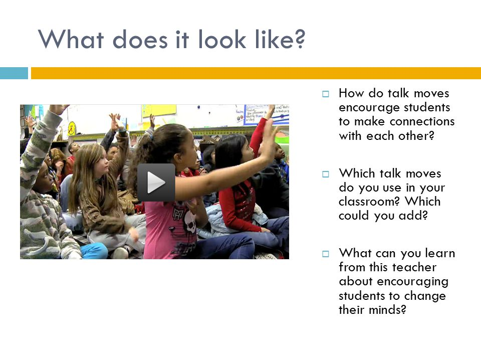What does it look like How do talk moves encourage students to make connections with each other