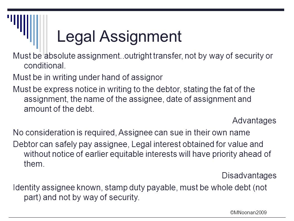 absolute assignment The assignee may exercise all the rights and receive all the benefits of this policy  during the insured's lifetime the assignment will not change any beneficiary.