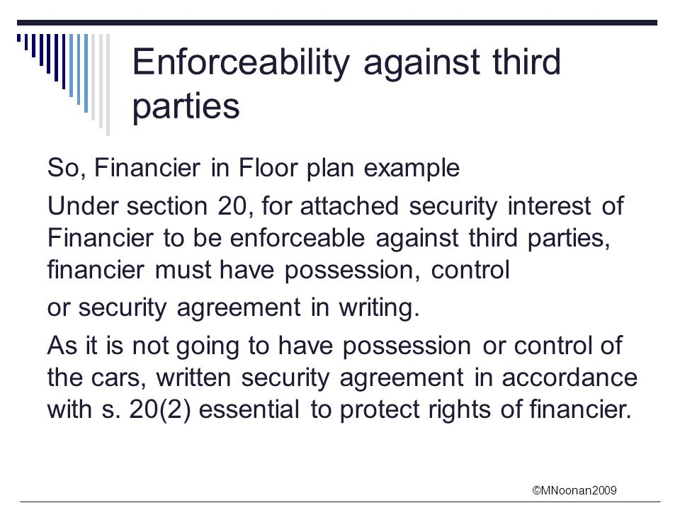 enforceability of contracts on third party A party in a contract who transfers his or her duties to perform to a third party who is not a part of the original contract delegatee a third party who is not part of the original contract but to whom duties to perform are transferred by one of the contracting parties.