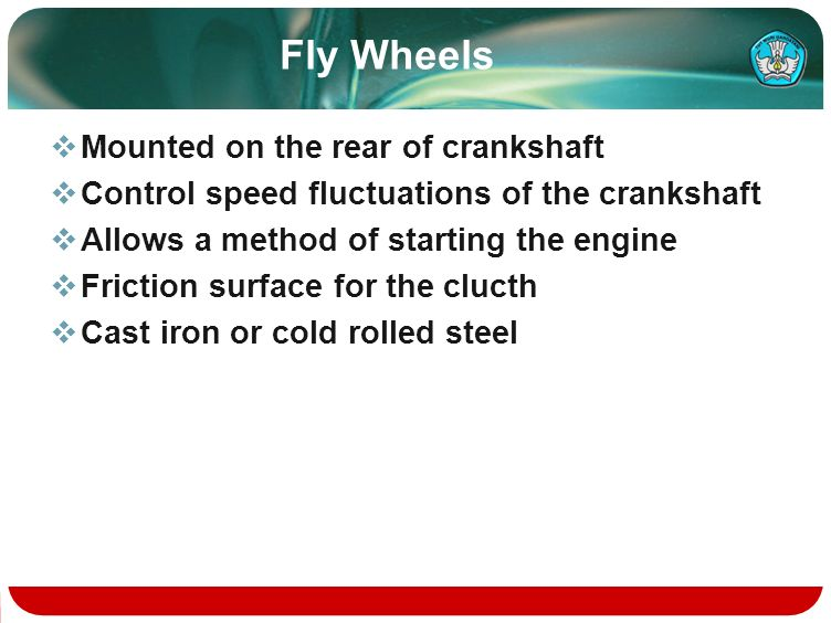 Fly Wheels Mounted on the rear of crankshaft