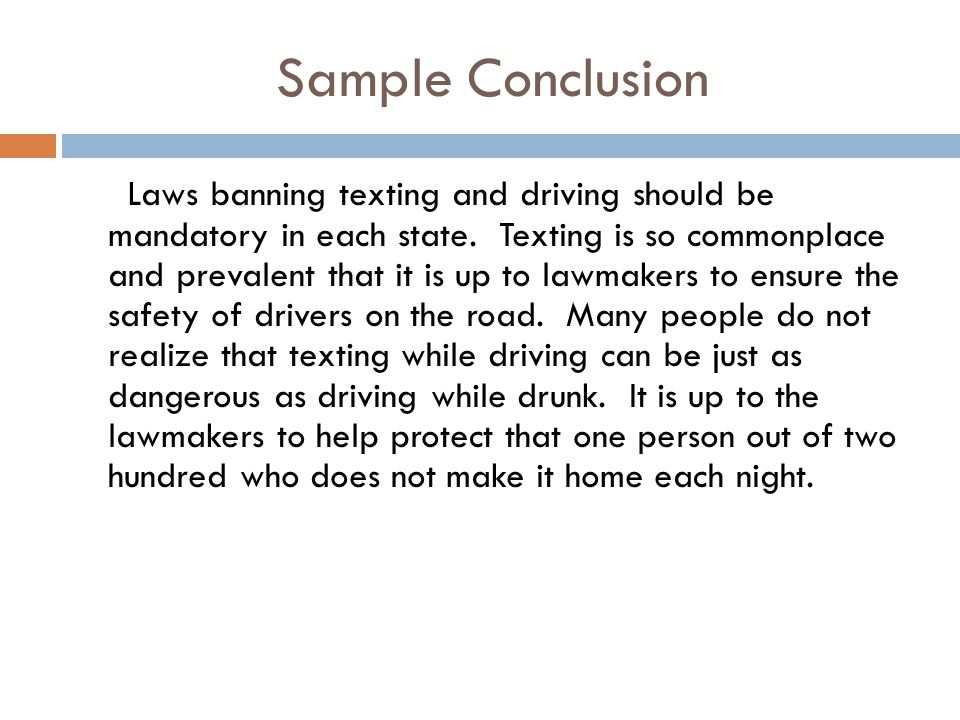 introductory conclusion paragraphs ppt video online  18 sample conclusion laws banning texting and driving