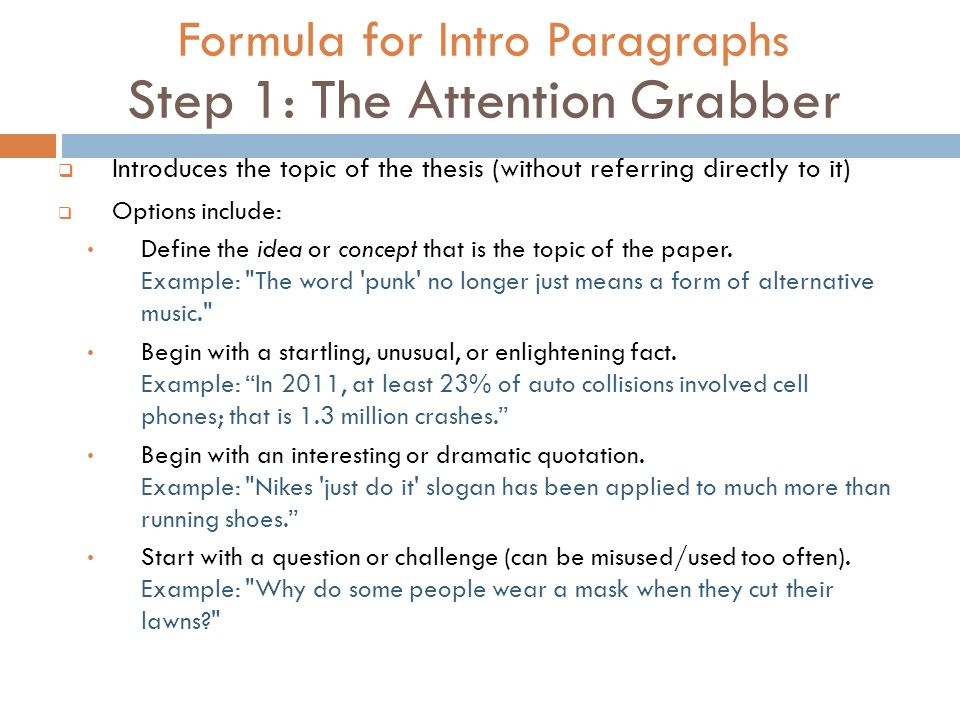 formula for intro paragraphs step 1 the attention grabber - Examples Of Attention Grabbers For Essays