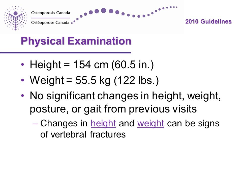 Physical Examination Height = 154 cm (60.5 in.)