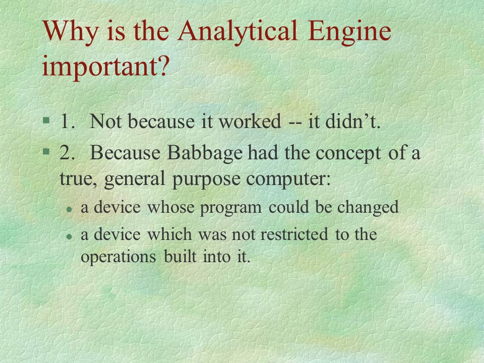 Why is the Analytical Engine important