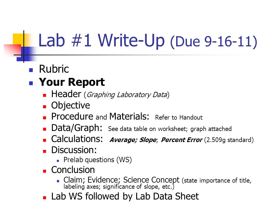 lab write ups Formal lab write-up the formal lab write up will help you develop your skills of data acquisition, organization, and analysis the process of organizing your work into a logical and readable format will be.