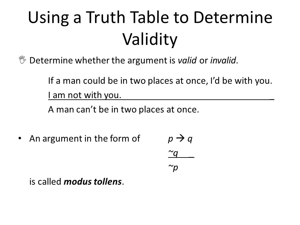 Using a Truth Table to Determine Validity