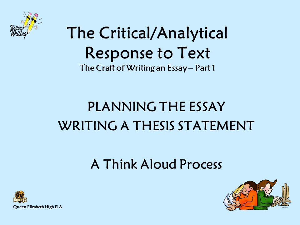 writing a thesis statement ppt video online  1 writing a thesis statement the critical analytical response