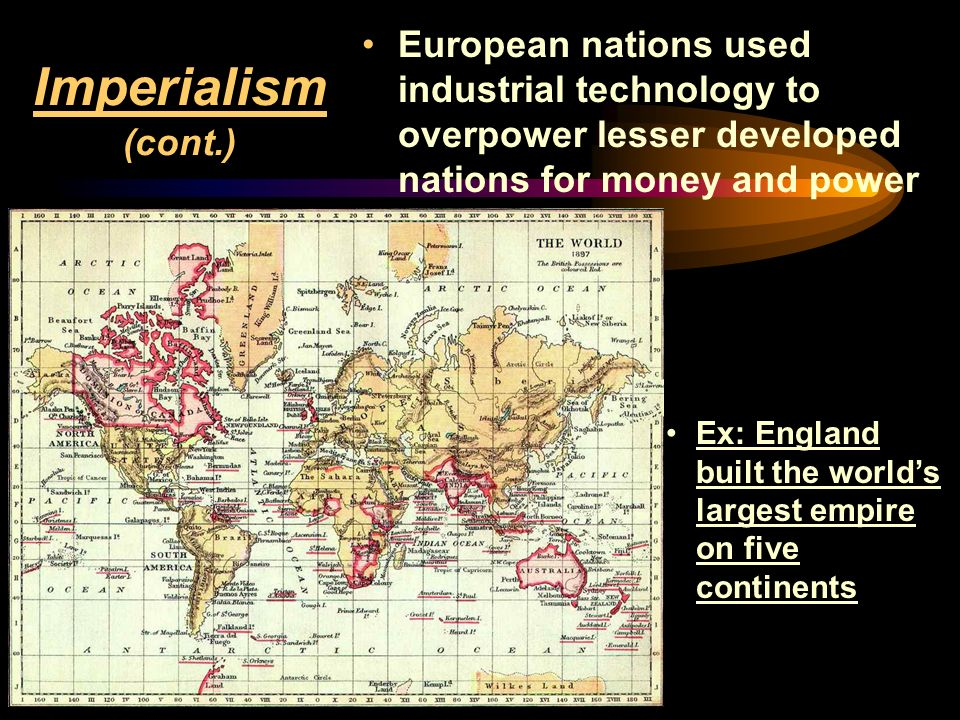 European nations used industrial technology to overpower lesser developed nations for money and power