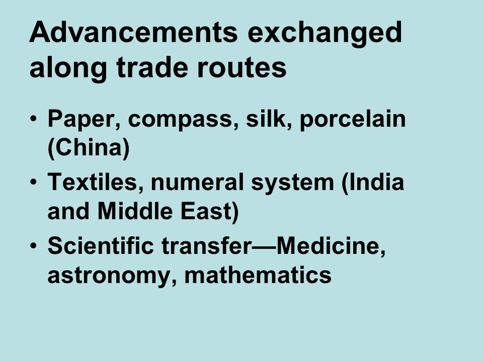 Advancements exchanged along trade routes