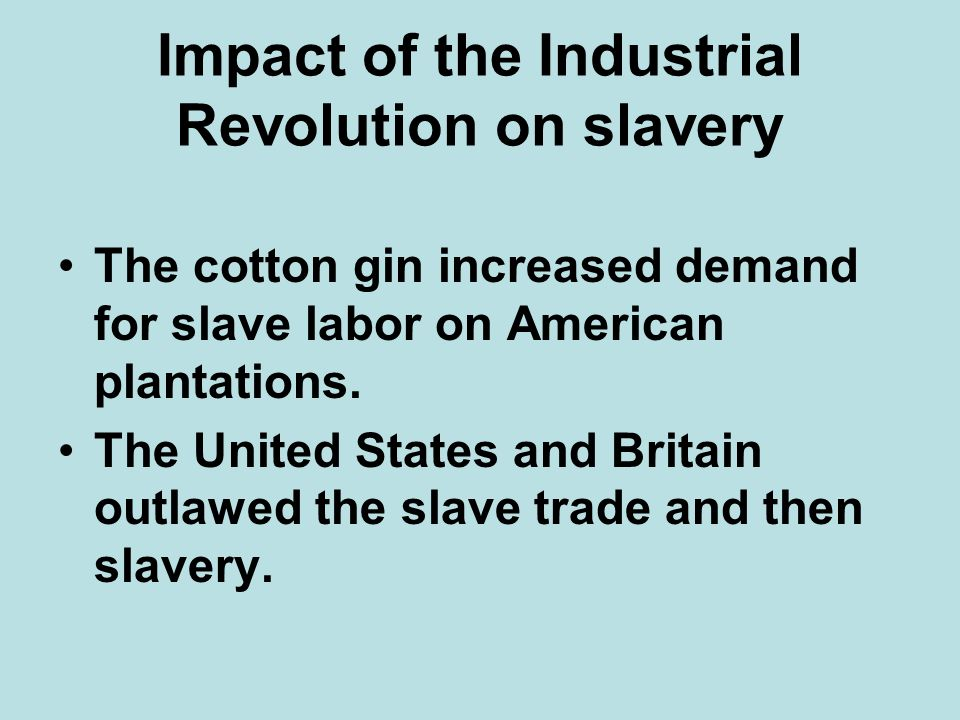 Impact of the Industrial Revolution on slavery