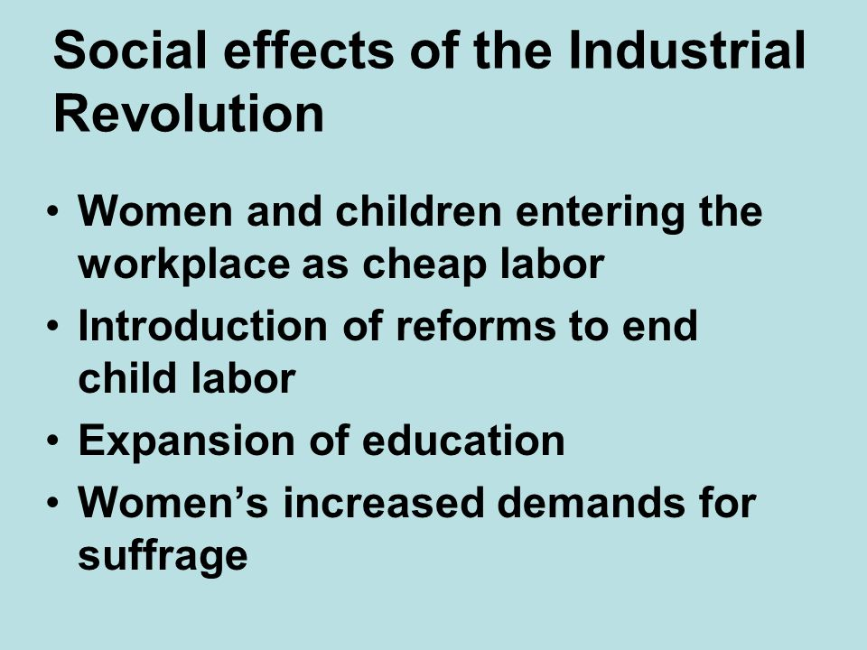 Social effects of the Industrial Revolution