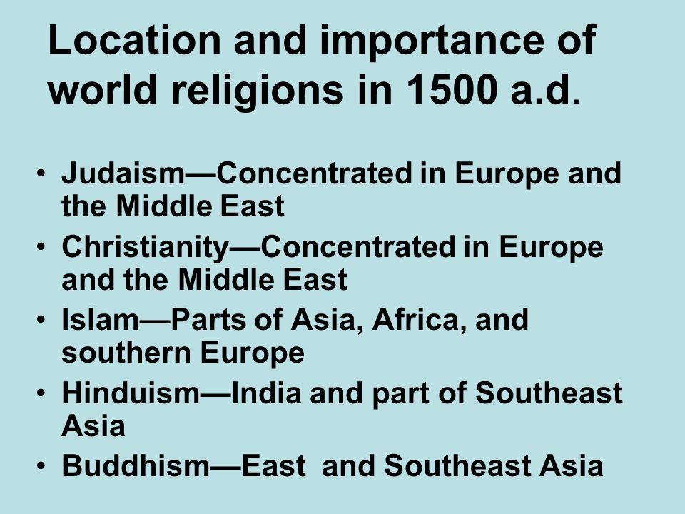 Location and importance of world religions in 1500 a.d.