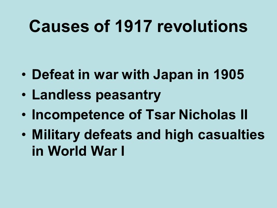 Causes of 1917 revolutions Defeat in war with Japan in 1905