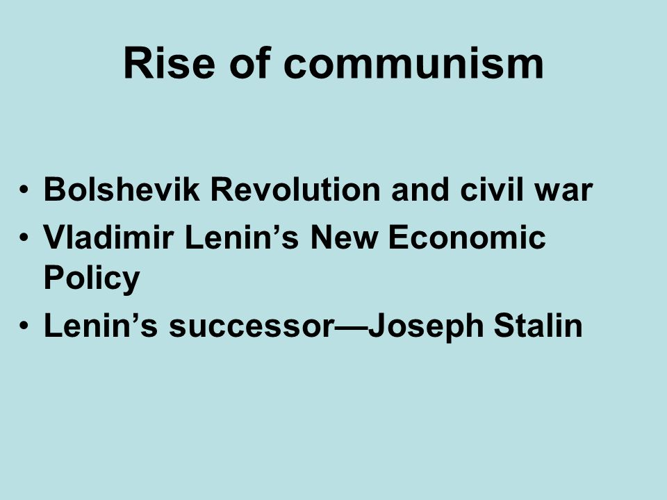 Rise of communism Bolshevik Revolution and civil war