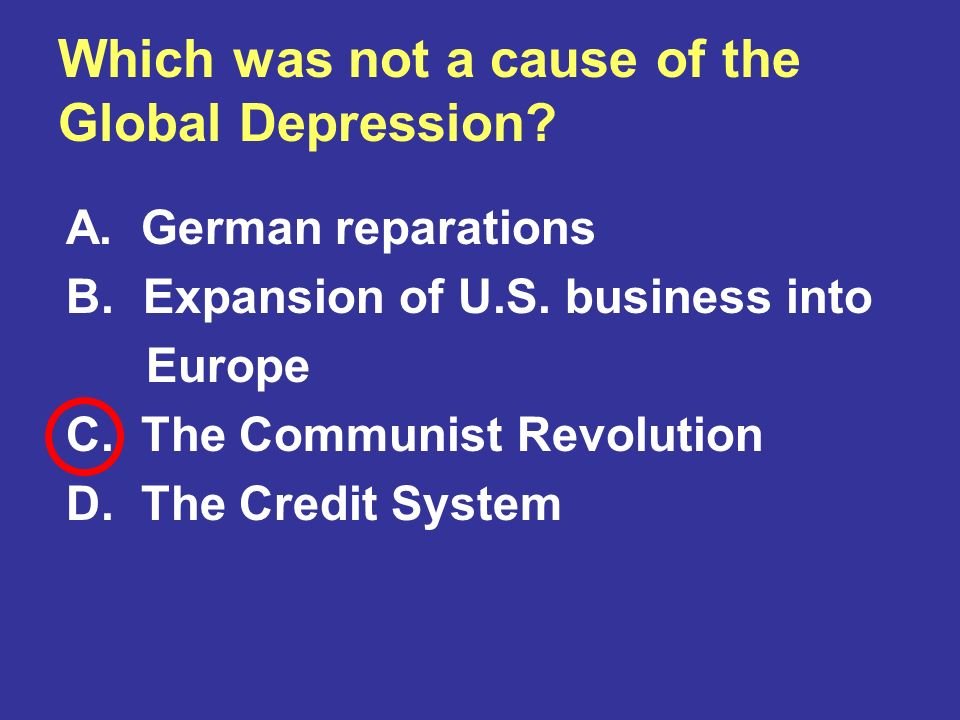 Which was not a cause of the Global Depression