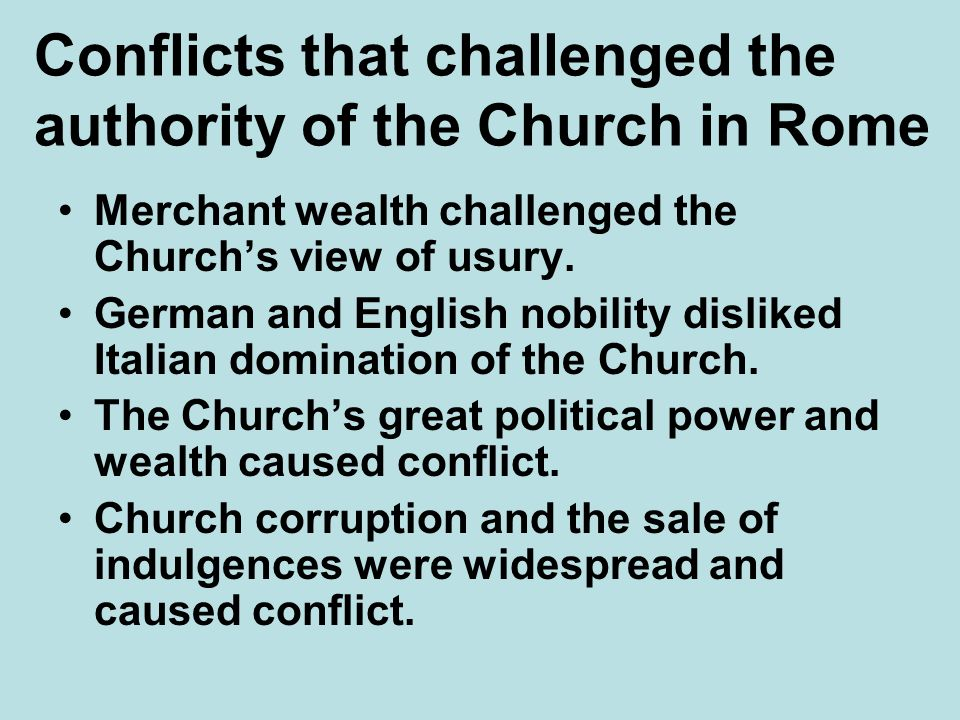 Conflicts that challenged the authority of the Church in Rome