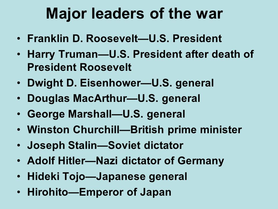 Major leaders of the war