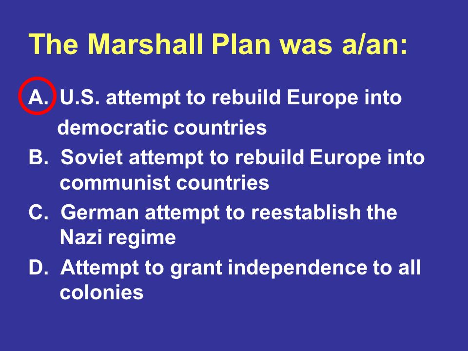 The Marshall Plan was a/an:
