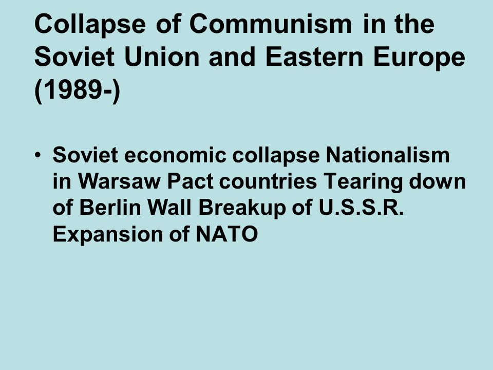Collapse of Communism in the Soviet Union and Eastern Europe (1989-)